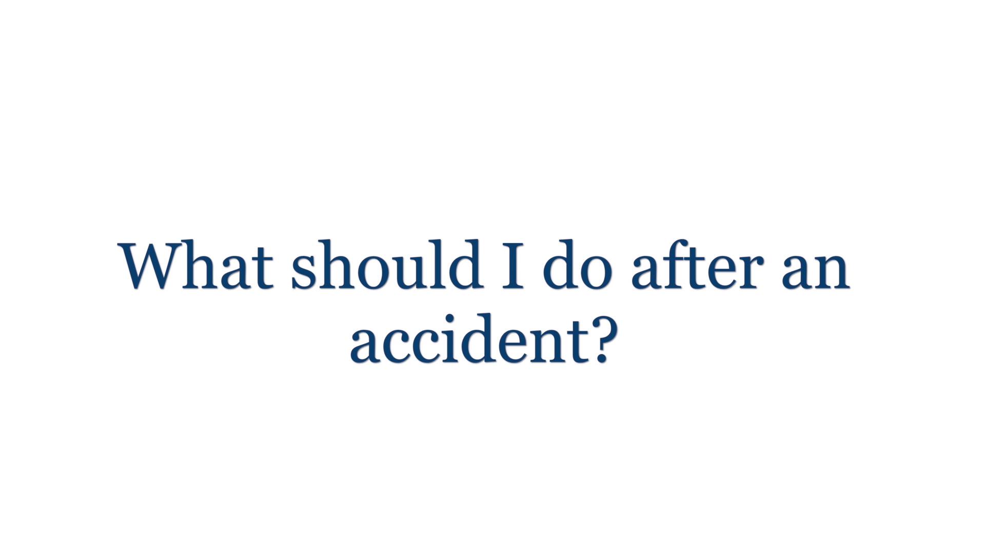 ¿Qué debo hacer luego de un accidente de automóvil?