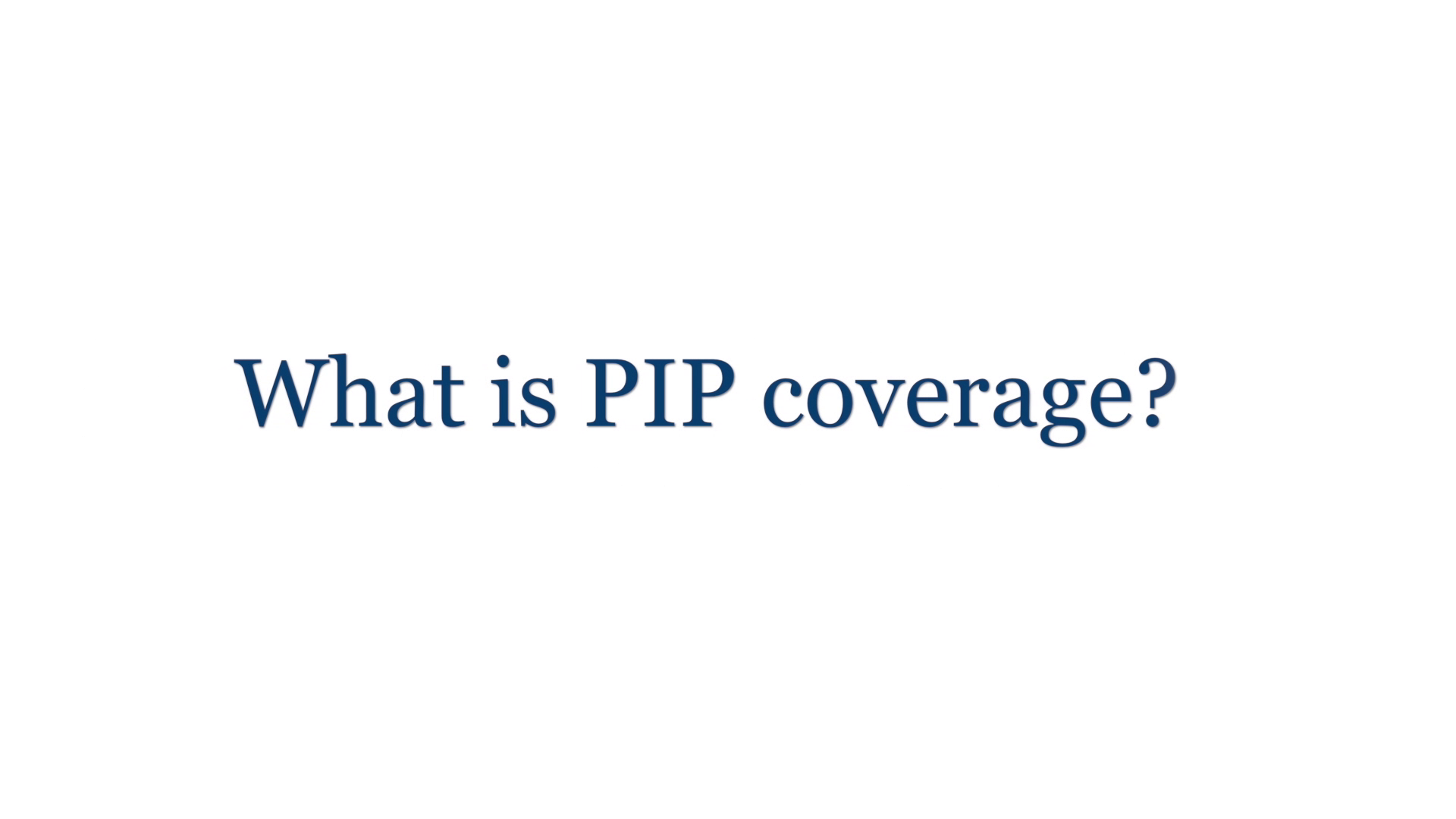 What is PIP coverage? (Personal Injury Protection)
